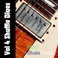 Vol. 4: Shuffle Blues All Keys — MrG Blues Tracks