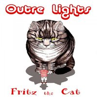 Fritz The Cat — Outre Lights