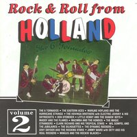 Rock & Roll From Holland 2 — сборник