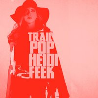 Trail Pop — Heidi Feek