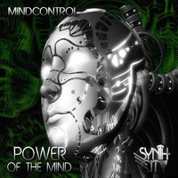 Power of the Mind — Mindcontrol
