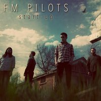 Start Up — FM Pilots
