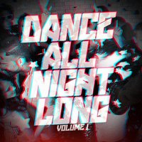 Dance All Night Long, Vol. 1 — Dance Hits 2014, Ultimate Dance Hits, Party Hit Kings