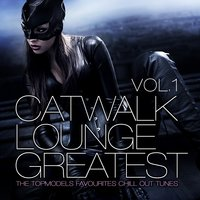 Catwalk Lounge Greatest, Vol.1 — сборник