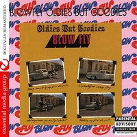 Oldies But Goodies — Blowfly