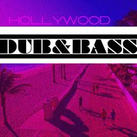 Hollywood Dub & Bass — сборник