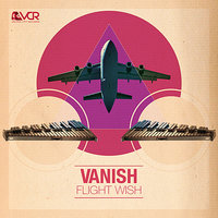 Flight Wish — Vanish