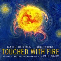 Touched with Fire — Paul Dalio