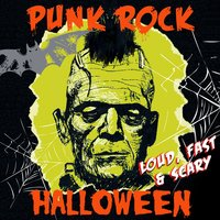 Punk Rock Halloween - Loud, Fast & Scary! — сборник
