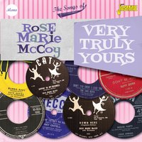 Very Truly Yours - The Songs of Rose Marie Mccoy — Rose Marie McCoy