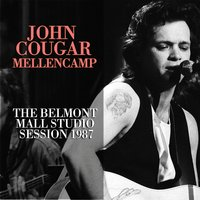 The Belmont Mall Studio Session — John Cougar Mellencamp