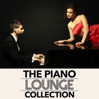 The Piano Lounge Collection — The Piano Lounge Players