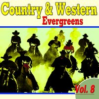 Country & Western Evergreens, Vol. 8 — сборник