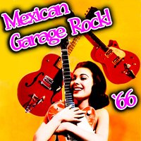Mexican Garage Rock '66 — сборник