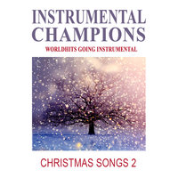 Christmas Songs 2 — Instrumental Champions