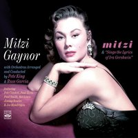 """Mitzi"" & ""Sings the Lyrics of IRA Gershwin"" Plus ""Happy Anniversary"" — Mitzi Gaynor"