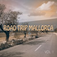 Road Trip Mallorca, Vol. 1 — сборник