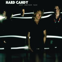 Just Another Face — Hard Candy