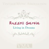 Living in Dreams — Russell Garcia