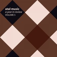 Atal Music A Year In Review, Vol. 5 — сборник