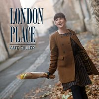 London Place — Kate Fuller