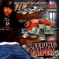 Keeping All My Paper — M.One