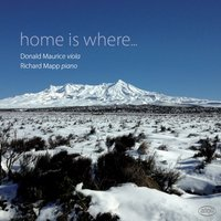 Home Is Where... — George Enescu, Douglas Lilburn, Richard Mapp, Boris Pigovat, Donald Maurice, Donald Maurice|Richard Mapp