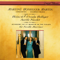 Honegger: Concerto da camera / Martinů: Oboe Concerto / Martin: Trois danses; Petite complainte; Pièce brève — Sir Neville Marriner, Academy of St. Martin in the Fields, Heinz Holliger & Chamber Orchestra of Europe, Aurele Nicolet, Ursula Holliger