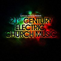 21st Century Electric Church Music — сборник