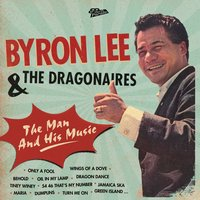 The Man And His Music — Byron Lee & The Dragonaires