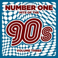 Number 1 Hits of the 90s, Vol. 3 — сборник