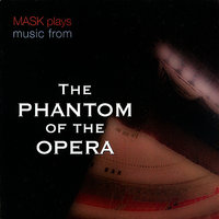 "Music from the Motion Picture ""The Phantom of the Opera"" — Mask"