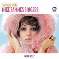The Sounds of the Mike Sammes Singers — Mike Sammes Singers