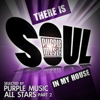 There Is Soul in My House: Purple Music All Stars, Pt. 2 — сборник