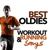 Best Oldies Workout and Running Songs — сборник
