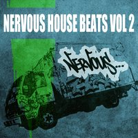 Nervous House Beats Vol - 2 — сборник