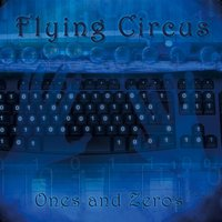 Ones and Zeros: The EP — Flying Circus