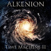 Time Machine II — Alkenion