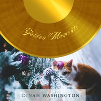 Golden Moments — Dinah Washington