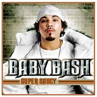 Super Saucy — Baby Bash