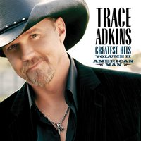 American Man, Greatest Hits Volume II — Trace Adkins