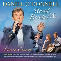 Stand Beside Me — Daniel O'Donnell