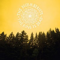 The King Is Dead — The Decemberists