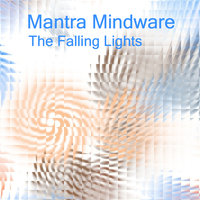 The Falling Lights — Mantra Mindware