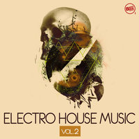 Electro House Music, Vol. 2 — сборник
