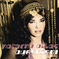 Ayeshteni — Natacha Atlas