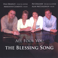 The Blessing Song — All Four You