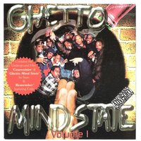 Vol. 1 — Ghetto Mind State