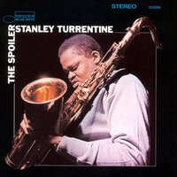 The Spoiler — Stanley Turrentine