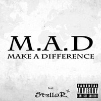 Make a Difference - Single — M.A.D Make a Difference